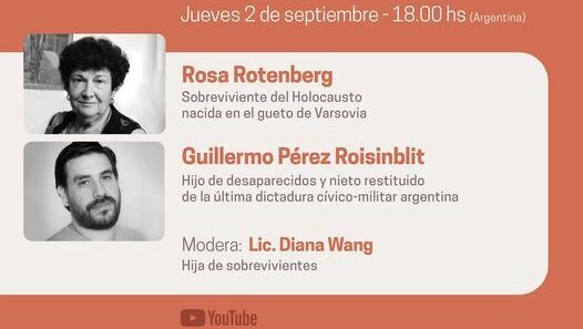 Guillermo Pérez Roisinblit  Rosa Rotenberg Museo del Holocausto